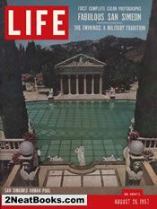 v life magazine cover - Hearst's San Simeon: 26 Aug 1957