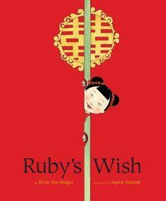 Ruby's Wish by Shirin Yim, http://www.amazon.com/dp/B00FHCJ6LA/ref=cm_sw_r_pi_dp_5kA9sb1SDGQ04