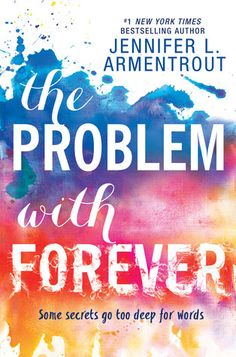 Cover Reveal: The Problem with Forever by Jennifer L. Armentrout - On sale May 17, 2016! #CoverReveal
