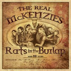 The Real McKenzies – Rats In The Burlap