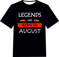 For the Legend in your life. Available for all months and in 4 colours. Go On ye Legend! www.facebook.com/bsxdm www.bsx-custom.myshopify.com August Born, Custom Tees, Colours, Facebook, Mens Tops, T Shirt, Life, Fashion, Born In August