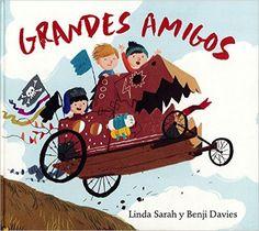 Grandes amigos (Álbumes Locomotora): Amazon.es: Linda Sarah, Benji Davies, Anna Llisterri: Libros