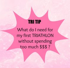 What do I need for my first Triathlon? - FauxRunner