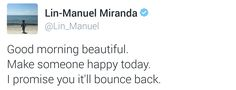Lin Manuel-Miranda Goodnight/Good morning Tweets - Imgur