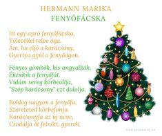 ✨ Gyermekvers a kis fenyőfácskáról :) Advent, Christmas Tree, Holiday Decor, Bible, Teal Christmas Tree, Xmas Trees, Christmas Trees, Xmas Tree