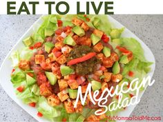 Eat to Live Mexican Salad Recipe -- high fiber and high protein from plant foods while on Dr Fuhrman's Nutritarian plan!