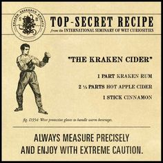The Kraken Cider | Kraken Rum This was my new fall and winter drink. Quite delightful after shoveling