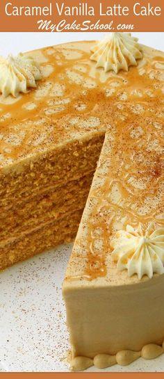 Delicious Caramel Vanilla Latte Cake Recipe by MyCakeSchool.com! Online Cake Tutorials, Cake Recipes, and More!