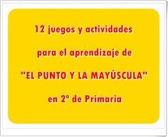 """12 juegos y actividades para el aprendizaje de """"EL PUNTO Y LA MAYÚSCULA"""" en 2º de Primaria Online Gratis, School, Primary Education, Teaching Resources, Learning"""