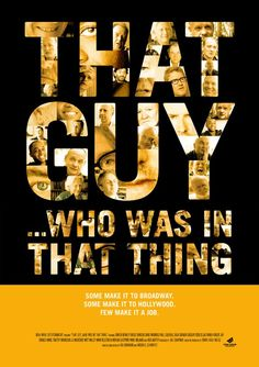 That Guy... Who Was in That Thing (Showtime Documentary)
