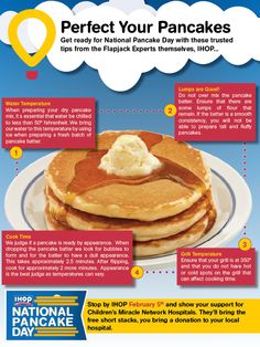 IHOP #NatlPancakeDay returns Tuesday, Feb. 5! You bring a donation to your local hospital, IHOP serves up free short stacks. Here's some fresh tips from IHOP on their perfect pancake process. Repin to spread the word about National Pancake Day!