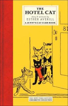 The Hotel Cat: A Jenny's Cat Club Book (New York Review Children's Collection) by Esther Averill