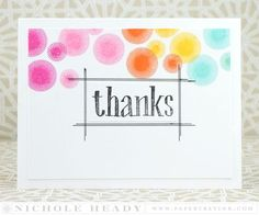 Thanks Card by Nichole Heady