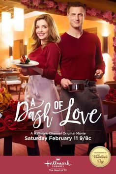 #1064. A Dash of Love, February, 2017. Nikki Turner, an aspiring chef, lands an assistant job at her idol's restaurant. She's convinced this is her big break. After a rocky start, she befriends the handsome executive chef Paul Dellucci. They begin bonding in the kitchen. Her joy is short lived when she discovers her idol Holly Hansen is stealing her recipes and she fires them both to protect her secret. Together, they create their restaurant and discover the important ingredient of love,