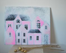 """""""Pink"""" acrylic painting by Hammi´s Design. Pink Acrylics, Houses, Paintings, Design, Homes, Paint, Painting Art, Painting"""