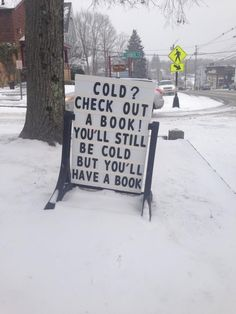 Hah, you will still be cold but you'll have a book! Priceless