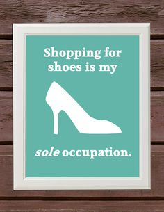 """Sole"" occupation! #shoes"