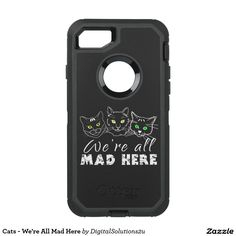 Cats - We're All Mad Here OtterBox Defender iPhone 7 Case