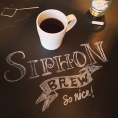 Lovin' this Ethiopia Anyetsu in a siphon brew! __ Hand Lettering by [ts]Christer