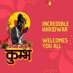 Incredible Haridwar Welcomes You All to Kumbh Mela Haridwar 2021 Kumbh Mela, Haridwar, Lord Vishnu, Incredible India, The Incredibles, Movie Posters, Film Poster, Billboard, Film Posters