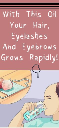 With This Oil Your Hair, Eyelashes And Eyebrows Grows Rapidly! -