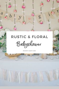 Rustic Floral Baby Shower For Baby Girl #babyshowergirl