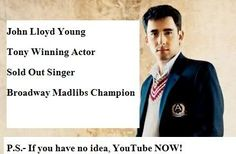 John Lloyd Young Is Gorgeous | John Lloyd Young, Don't Quit Your Night Job