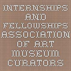 Internships and Fellowships - Association of Art Museum Curators