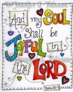 Christian Scripture Art, Original Colored Pencil Drawing, Joyful Soul--I think this would be nice in my journal. Scripture Art, Bible Art, Bible Scriptures, Bible Quotes, Scripture Doodle, Alphabet, Images Bible, Life Quotes Love, Illustrated Faith