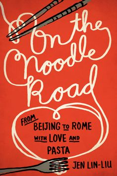 On The Noodle Road cover designed by Lynn Buckley for Riverhead Books