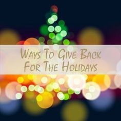 Share the Christmas spirit with these Simple Ways To Give Back During The Holidays
