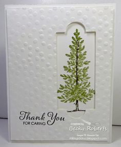 handmade card: Thank You For Caring ... negative space in large dot embossed panel frames pine tree from bottom layer ... lovely card ... Stampin' Up!