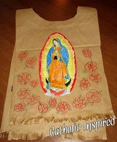 Juan Diego's Paper Tilma for the Feast of Our Lady of Guadalupe Catholic Religious Education, Catholic Crafts, Catholic Kids, Catholic Saints, Catholic School, Catholic Homeschooling, Catholic Traditions, Kids Church, Church Ideas