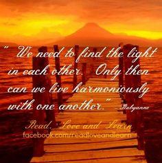 Light quote via www.Facebook.com/ReadLoveandLearn