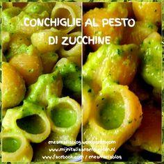 CONCHIGLIE AL PESTO DI ZUCCHINE  enzamariablog.wordpress.com www.mijnitaliaanserecepten.nl www.facebook.com / enzamariablog www.facebook.com / cucina siciliana creativa e degli avanzi www.facebook.com / ricette alla siciliana