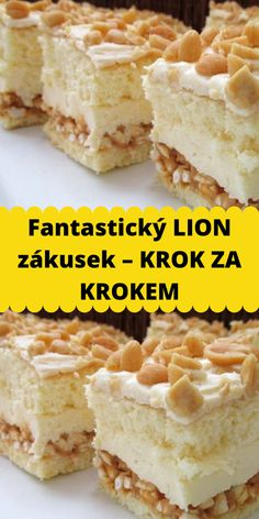 Fantastický LION zákusek – KROK ZA KROKEM Cereal, Recipies, Food And Drink, Cheese, Cooking, Breakfast, Cake, Sweet, Homemade Popsicles