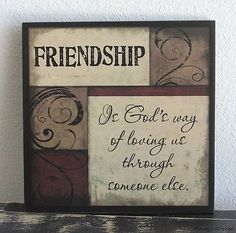 FRIENDSHIP IS GODS WAY OF LOVING SIGN Inspirational Primitive Rustic Home Decor
