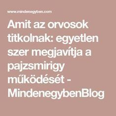 Amit az orvosok titkolnak: egyetlen szer megjavítja a pajzsmirigy működését - MindenegybenBlog Jaba, Thyroid, Doterra, Good Food, Health Fitness, Medical, Beauty, Medical Doctor, Thyroid Gland