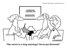 Love and Marriage Cartoons by Randy Glasbergen. My Love and Marriage Cartoons are available at budget-friendly rates for magazines, newspapers, books, Marriage Cartoon, Funny Marriage Advice, Happy Marriage, Love And Marriage, Wedding Newspaper, Today Cartoon, Therapy Humor, Psychology Humor, Longest Marriage