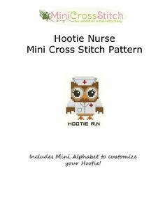 Hootie Nurse Mini Cross Stitch Pattern by Pinoy Stitch, http://www.amazon.com/gp/product/B009TU5KDE/ref=cm_sw_r_pi_alp_63rHqb0RAEPRQ