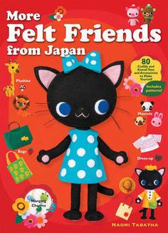 More Felt Friends from Japan (Paperback): 9781568365466
