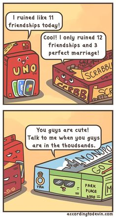 Monopoly...testing relationships since 1933.