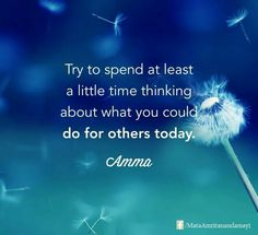 It will add to others' lives as well as your own! Development Quotes, Self Development, Tired Mom Quotes, Mata Amritanandamayi, Flower Poem, Motivational Quotes, Inspirational Quotes, Law Of Attraction Quotes, Spiritual Wisdom