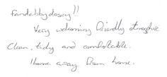Guest feedback this morning after a two night stay with us.