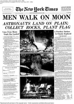 Men Walk On Moon, 1969.  Buzz Aldrin & Neil Armstrong.  The whole world watched! I was at a summer job after my first year of college and everything shut down so we could all watch the launch together. Newspaper Front Pages, Times Newspaper, Newspaper Headlines, Old Newspaper, Newspaper Wall, Newspaper Layout, Newspaper Design, Newspaper Article, New York Times