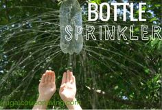 2 Liter Water Bottle Home Sprinkler for the kids and Six Awesome Ways to do Water Play with Kids on Frugal Coupon Living. Summer Bucket List Ideas.