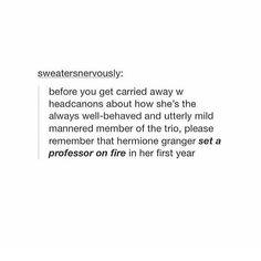 Hermione Granger is kickbutt Harry Potter Universal, Harry Potter Fandom, Harry Potter Memes, Dramione, Drarry, Fandoms Unite, No Muggles, Nerd, Yer A Wizard Harry