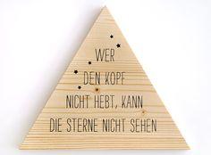 Sign // Black Silkscreen on Wood #siebdruck #silkscreen #holzschild #sterne #dreieck #holz #evachristl #sterne #spruch Silk Screen Printing, Grafik Design, Triangle, Handmade, Stars, Wood Print, Flower Of Life, Graphics, Printing