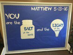 Matthew 5:13-16 Church Bulletin Boards, Bullentin Boards, Children Ministry, Bible Crafts, Board Ideas, Sunday School, Crafts For Kids, Room Ideas, Youth