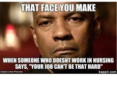 29 Hilarious Photos That Are Too Real For All The Nurses Out There (Slide #8) - Offbeat
